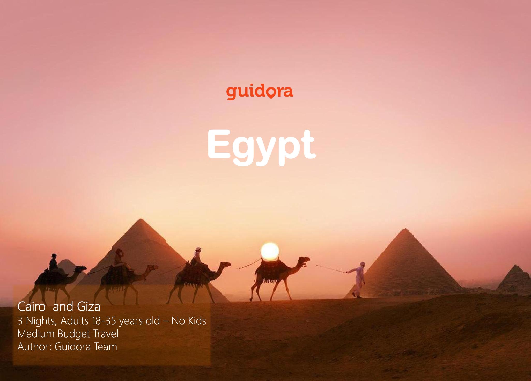 Cairo and Giza Pyramids, Egypt, 3 full days Travel Itinerary