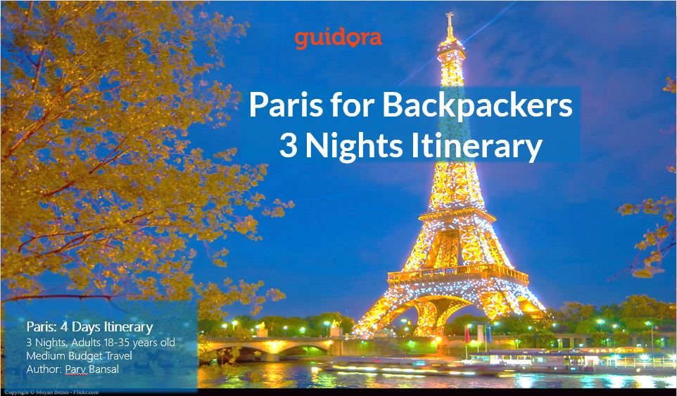 4 Days in Paris for Backpackers : Travel Itinerary