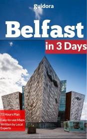 Travel Guide to Belfast, Northern Ireland