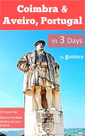 What to do in 3 days in Coimbra and Aveiro