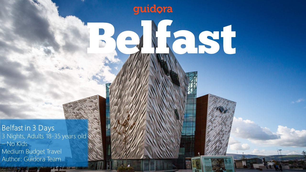 Belfast, Ireland, in 3 Days: Travel Guide 2016 in PDF