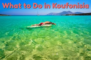 What to do in Koufonisia