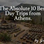The Absolute 10 Best Day Trips from Athens
