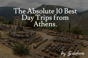 The 10 Best Day trips from Athens