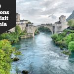 10 Reasons Why You Should Visit Bosnia and Herzegovina