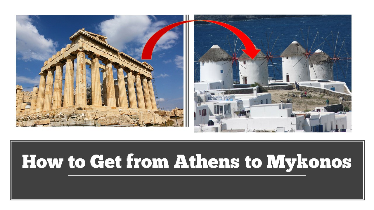 How to Get from Athens to Mykonos