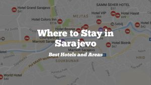 Where to Stay in Sarajevo