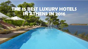 The best luxury hotels in athens greece.