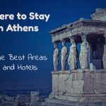 Where to Stay in Athens in 2017: The 7 Best Areas and Top 20 Hotels