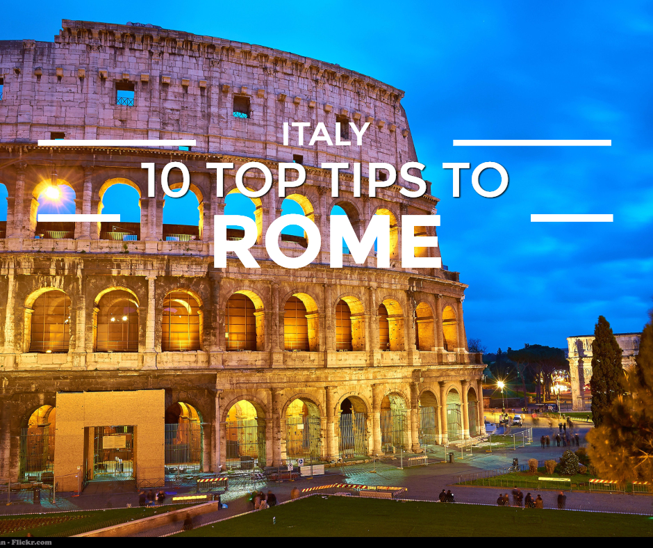 10 Top Tips to Rome