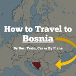 How to Travel to Bosnia and Herzegovina