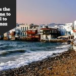 When is the best time to travel to Mykonos in Greece
