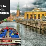 Where to Stay in Copenhagen: 9 Best Areas and 20 Suggested Hotels for First-Time Visitors