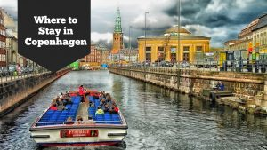 Where to Stay in Copenhagen